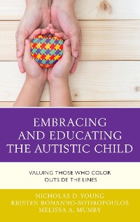 Cover Embracing and Educating the Autistic Child
