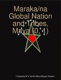 Cover Maraka/na Global Nation and Tribes, Maya (0, 1)