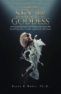 Cover Sex and the Goddess