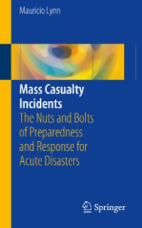 Cover Mass Casualty Incidents