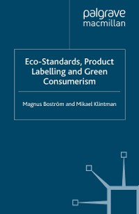 Cover Eco-Standards, Product Labelling and Green Consumerism