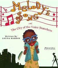 Cover Melody's Song and the City of the Voice Snatchers