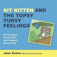 Cover Kit Kitten and the Topsy-Turvy Feelings