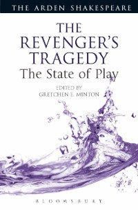 Cover Revenger's Tragedy: The State of Play