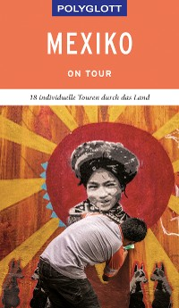 Cover POLYGLOTT on tour Reiseführer Mexiko