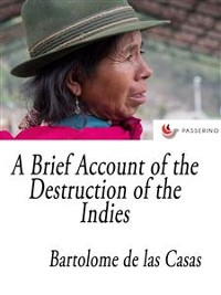 Cover A Brief Account of the Destruction of the Indies