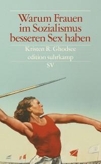 Cover Warum Frauen im Sozialismus besseren Sex haben