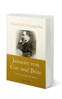 Cover Jenseits von Gut und Böse: Zur Genealogie der Moral