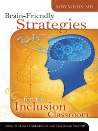 Cover Brain-Friendly Strategies for the Inclusion Classroom