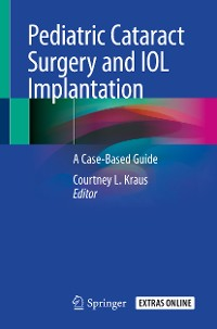 Cover Pediatric Cataract Surgery and IOL Implantation