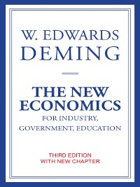 Cover The New Economics for Industry, Government, Education