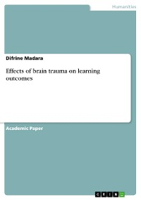 Cover Effects of brain trauma on learning outcomes