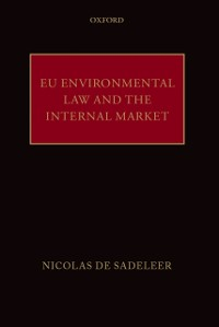 Cover EU Environmental Law and the Internal Market