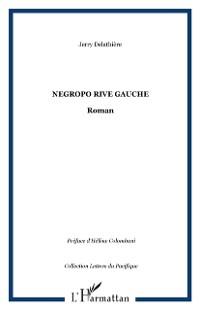 Cover Negropo rive gauche - roman