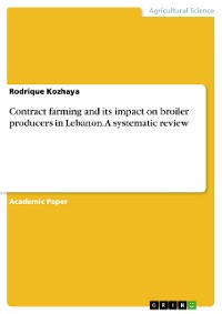 Cover Contract farming and its impact on broiler producers in Lebanon. A systematic review