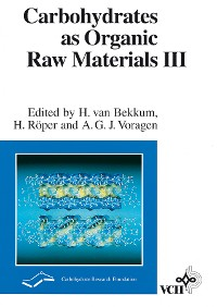 Cover Carbohydrates as Organic Raw Materials III