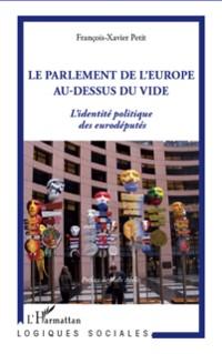 Cover La parlement de l'europe au-dessus du vide - l'identite poli