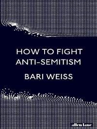 Cover How to Fight Anti-Semitism