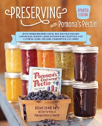 Cover Preserving with Pomona's Pectin, Updated Edition