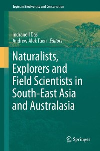 Cover Naturalists, Explorers and Field Scientists in South-East Asia and Australasia
