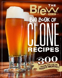 Cover The Brew Your Own Big Book of Clone Recipes