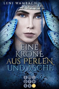 Cover Eine Krone aus Perlen und Asche (Die Feenwelt-Reihe 2)