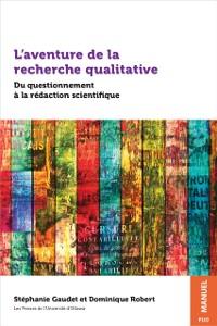 Cover L'aventure de la recherche qualitative