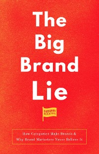 Cover The Big Brand Lie