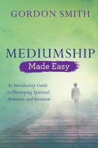 Cover Mediumship Made Easy