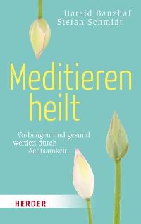 Cover Meditieren heilt