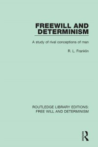 Cover Freewill and Determinism