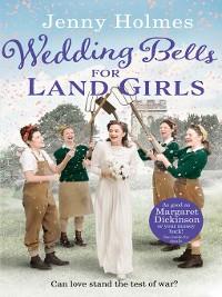 Cover Wedding Bells for Land Girls