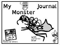Cover My Monster Journal: Companion Piece to The Adventures of The Fearless Star