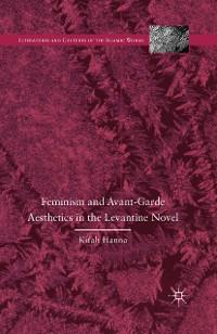 Cover Feminism and Avant-Garde Aesthetics in the Levantine Novel