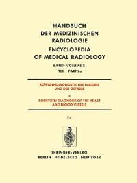 Cover Rontgendiagnostik Des Herzens und der Gefasse/Roentgen Diagnosis of the Heart and Blood Vessels