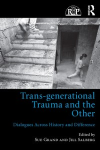 Cover Trans-generational Trauma and the Other