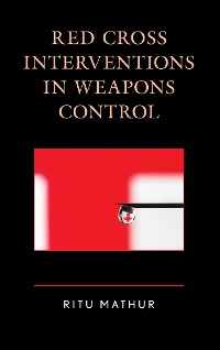 Cover Red Cross Interventions in Weapons Control