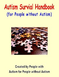 Cover Autism Survival Handbook: (For People Without Autism)