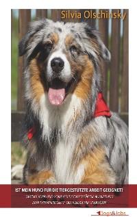 Cover Ist mein Hund für die tiergestützte Arbeit geeignet?