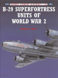 Cover B-29 Superfortress Units of World War 2