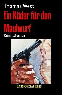 Cover Ein Köder für den Maulwurf