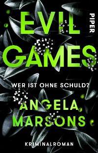Cover Evil Games – Wer ist ohne Schuld?