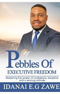 Cover Pebbles of Executive Freedom
