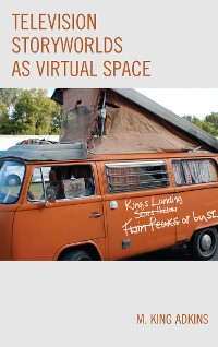 Cover Television Storyworlds as Virtual Space