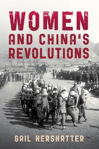 Cover Women and China's Revolutions