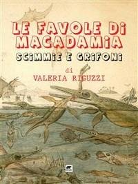 Cover Le favole di Macadamia - Scimmie e Grifoni