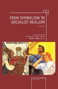 Cover From Symbolism to Socialist Realism