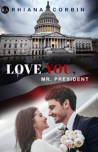 Cover Love you, Mr. President