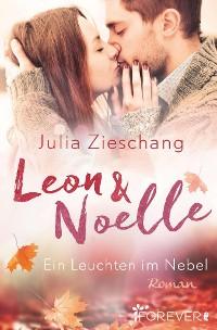 Cover Leon & Noelle – Ein Leuchten im Nebel