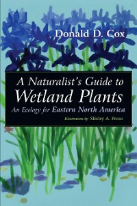 Cover A Naturalist's Guide to Wetland Plants